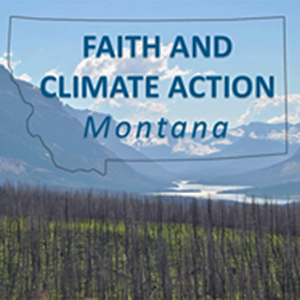 Faith and Climate Action Montana